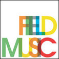 2006年8月 Field Music/Pieces