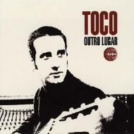 2007年6月 Outro Lugar / Toco